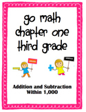 Go Math 3rd Grade Unit 1 Addition and Subtraction
