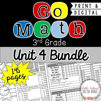 Go Math 3rd Grade Unit 4 BUNDLE - Chapters 15 through 20