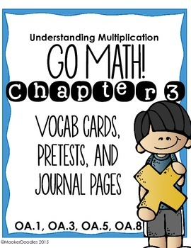 Go Math! 3rd grade Chapter 3 Resource Kit: Vocab cards, Pretest, and Journals!
