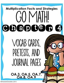 Go Math! 3rd grade Chapter 4 Resource Kit: Vocab cards, Pretest, and Journals!