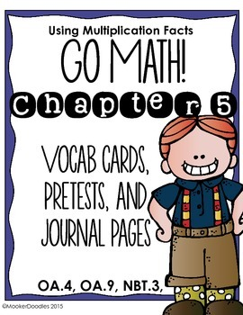 Go Math! 3rd grade Chapter 5 Resource Kit: Vocab cards, Pretest, and Journals!