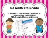 Go Math 4th Grade Chapter 1 Tests - Place Value, Addition.
