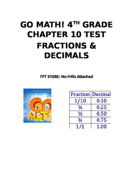 Go Math! 4th Grade Chapter 9 Test (Decimals and Fractions)