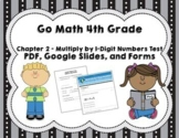 Go Math 4th Grade Chapter 2 Tests Multiply by 1 Digit Numbers- Distance Learning