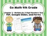 Go Math 4th Grade Chapter 3 Tests - Multiply 2-Digit Numbers - Distance Learning