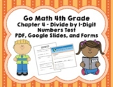Go Math 4th Grade Chapter 4 Tests - Divide by 1-Digit Numb