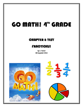 Go Math! 4th Grade Chapter 6 Test with Answer Key (Fractions)