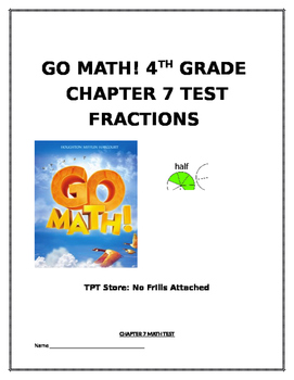 Go Math! 4th Grade Chapter 7 Test (Adding and Subtracting Fractions)
