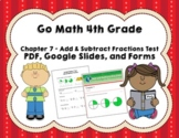 Go Math 4th Grade Chapter 7 Tests - Add & Subtract Fractio
