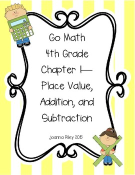 Go Math 4th Grade Reviews and Tests - Chapters 1-13 - Complete Bundle