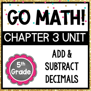 Go Math 5th Grade Chapter 3 by Fifth Grade Fab | TpT