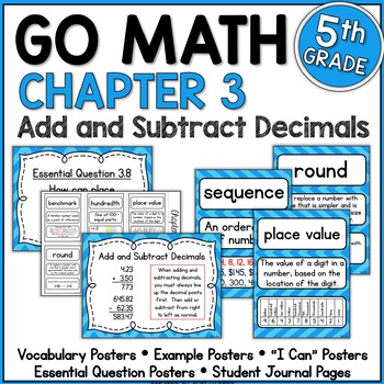Go Math 5th Grade Chapter 3  Resource Packet - Add and Subtract Decimals
