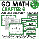 Go Math 5th Grade Chapter 6  Resource Packet - Add and Subtract Fractions