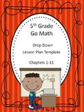 Go Math 5th Grade Drop Down Lesson Plan Template
