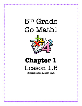 Go Math! 5th Grade - Lesson 1.5 (Differentiated Page)