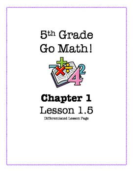 Go Math! 5th Grade - Lesson 1.5 (Differentiated Page)