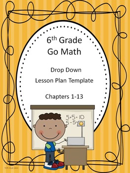 Go Math 6th Grade Drop Down Lesson Template