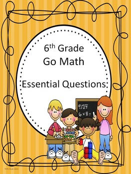 Go Math 6th Grade Essential Questions