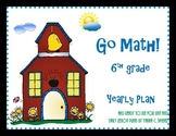 Go Math! 6th grade. Annual Plans aligned with the COMMON CORE