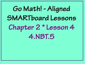 Go Math Aligned - Ch 2 Lesson 4 Estimate Products    4.NBT.5