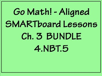 Go Math Aligned - Chapter 3 Lesson Bundle