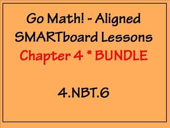 Go Math Aligned - Chapter 4 BUNDLE 4.NBT.6