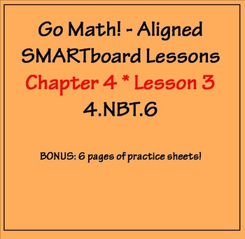 Go Math Aligned - Chapter 4 Lesson 3  Interpret Remainders + Practice Sheets