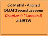 Go Math Aligned - Chapter 4 Lesson 8  Partial Quotients 4.NBT.6