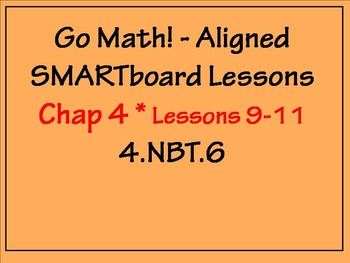 Go Math Aligned - Chapter 4 Lessons 9 - 11 Traditional Method Division 4.NBT.6