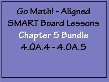 Go Math Aligned - Chapter 5 BUNDLE 4.OA.4/4.OA.5