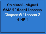 Go Math Aligned - Chapter 6 Lesson 2 Generate Equivalent Fractions