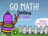 Place Value Centers Go Math Module 1 Third Grade