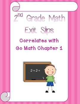 Go Math Chapter 1 Exit Slips - 2nd Grade