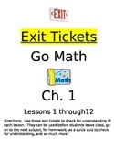 Go Math Chapter 1 Exit Slips/Quizzes/Quick Checks