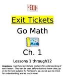 Go Math Chapter 1 Exit Slips/Quizzes/Quick Checks