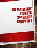 Go Math! Chapter 1 Exit Tickets 3rd Grade
