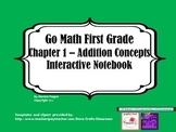 Go Math- Chapter 1 First Grade Interactive Journal