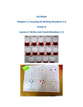 Go Math Chapter 1 Lesson 6 Counting and Writing Numbers 1-5