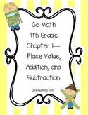 Go Math Chapter 1 Place Value, Addition, & Sub - 4th Grade - Review with Answers