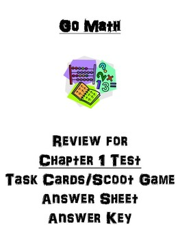 Go Math Chapter 1 Task Cards/Scoot/Review for Test