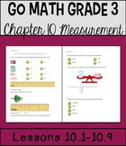 Go Math Chapter 10 Lessons 1-9 *Time, Length, Liquid, Volu