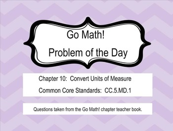 Go Math! Chapter 10 Problem of the Day, 5th Grade- SMART Board