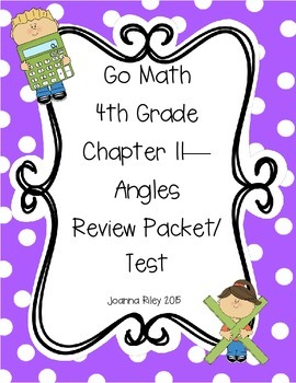 Go Math Chapter 11 - Angles - 4th Grade - Review with Answers