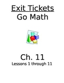 Go Math Chapter 11 Exit Slips/Quizzes/Quick Checks