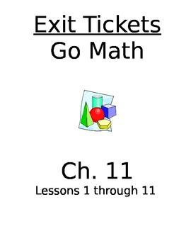 Go Math Chapter 11 Exit Slips/Quizzes/Quick Checks