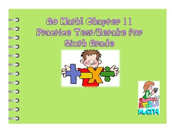 Go Math! Chapter 11 Extra Test for Grade 6 for either Retake or Extra Practice!