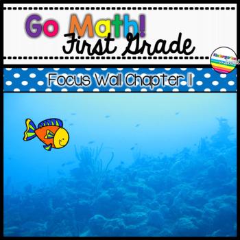 Go Math! Chapter 11 First Grade Focus Wall