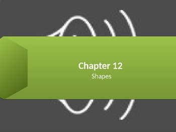 Go Math - Chapter 12 - Shapes