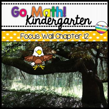 Go Math! Chapter 12 Kindergarten Focus Wall