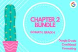 Distance Learning Go Math Grade 4 Chapter 2 Homework Google Sheets Bundle